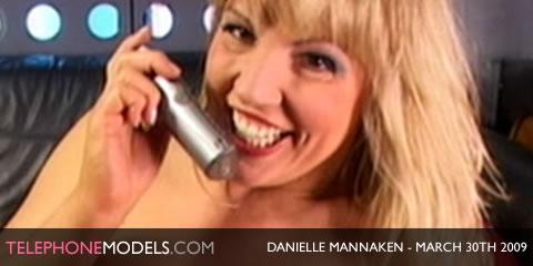 telephonemodelscom danielle mannaken sex station march 30th 2009 Danielle Mannaken   Sex Station   March 30th 2009