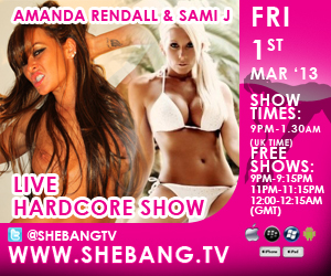 300x250 Amanda Rendall & Sami J Shebang TV Hardcore Girl/Girl Live Show Tonight
