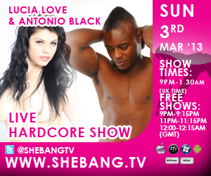 300x2501 Lucia Love & Antonio Black Shebang TV Hardcore Boy/Girl Live Show Tonight