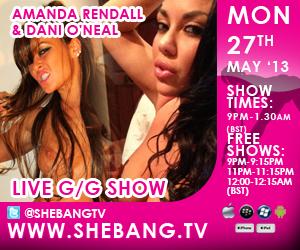300x2508 Amanda Rendall & Dani ONeal Shebang TV Hardcore G/G Live Show Tonight