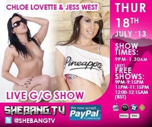 300x2502 Chloe Lovette & Jess West Shebang TV Hardcore Girl/Girl Live Show Tonight