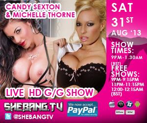 300x25010 Candy Sexton & Michelle Thorne Shebang TV Live Hardcore Girl/Girl Show Tonight