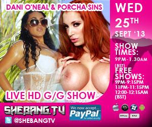 300x25010 Dani ONeal & Porcha Sins Shebang TV Live Hardcore Girl/Girl Show Tonight