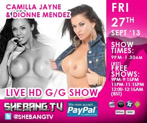 300x25012 Camilla Jayne & Dionne Mendez Shebang TV Live Hardcore Girl/Girl Show Tonight