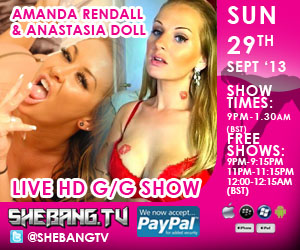 300x25014 Amanda Rendall & Anastasia Doll Shebang TV Live Hardcore Girl/Girl Show Tonight