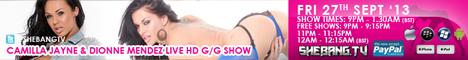 468x6012 Camilla Jayne & Dionne Mendez Shebang TV Live Hardcore Girl/Girl Show Tonight