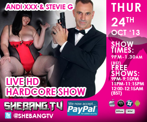 300x25012 Andi XXX & Stevie G Shebang TV Hardcore Live Boy/Girl Show Tonight