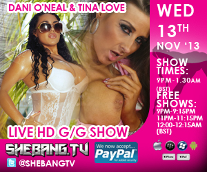 300x2507 Dani ONeal & Tina Love Shebang TV Hardcore Live Girl/Girl Show Tonight