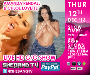 300x2503 Amanda Rendall & Chloe Lovette Shebang TV Hardcore Girl/Girl Live Show Tonight