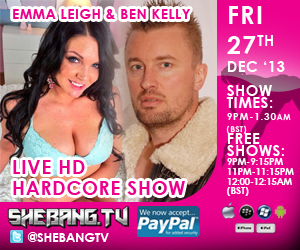 300x2506 Emma Leigh & Ben Kelly Shebang TV Hardcore Boy/Girl live Show Tonight