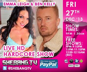 300x2506 Emma Leigh & Ben Kelly Shebang TV Hardcore Boy/Girl live Show Tonight