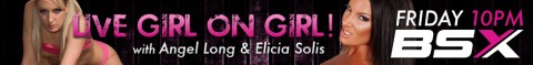 110 480x59 Angel Long & Elicia Solis Babestation X Live Girl/Girl Show Tonight