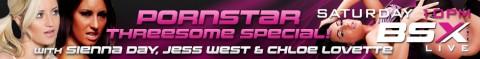 98 480x59 Sienna Day, Jess West & Chloe Lovette Babestation X Pornstars Girl/Girl/Girl Live Show Tonight